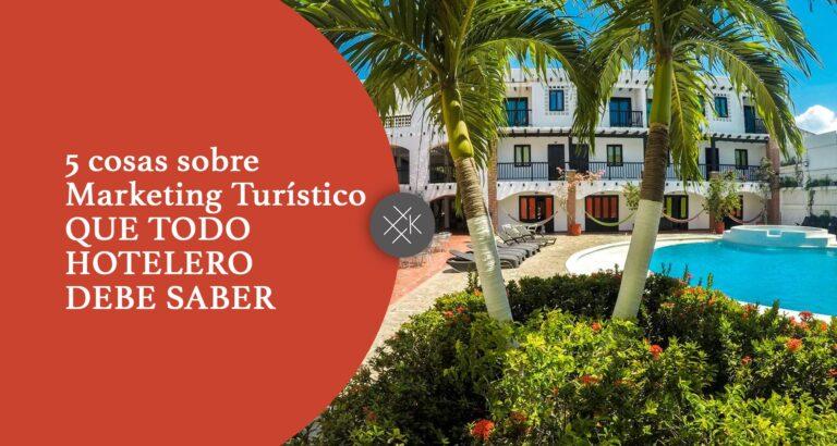 Marketing Turistico hotelero